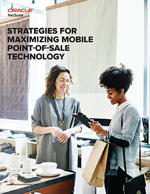 Netsuite Strategies for Maximizing Mobile Point-of-Sale Technology