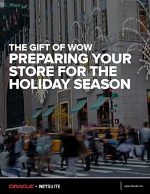 The gift of Wow: Preparing your store for the holiday season